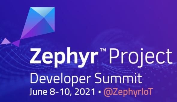 Zephyr Developer Summit 2021